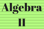 Alg IIYear at a Glance