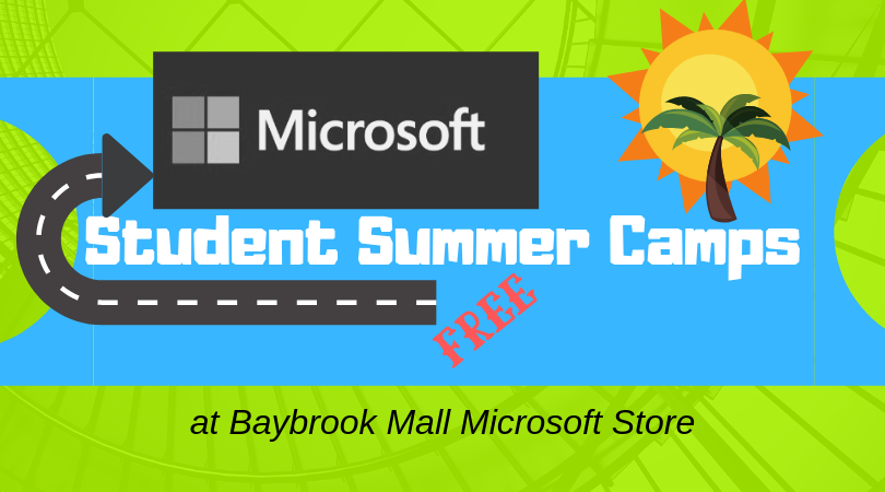 Baybrook Mall Microsoft Store to Offer FREE Student Summer Camps
