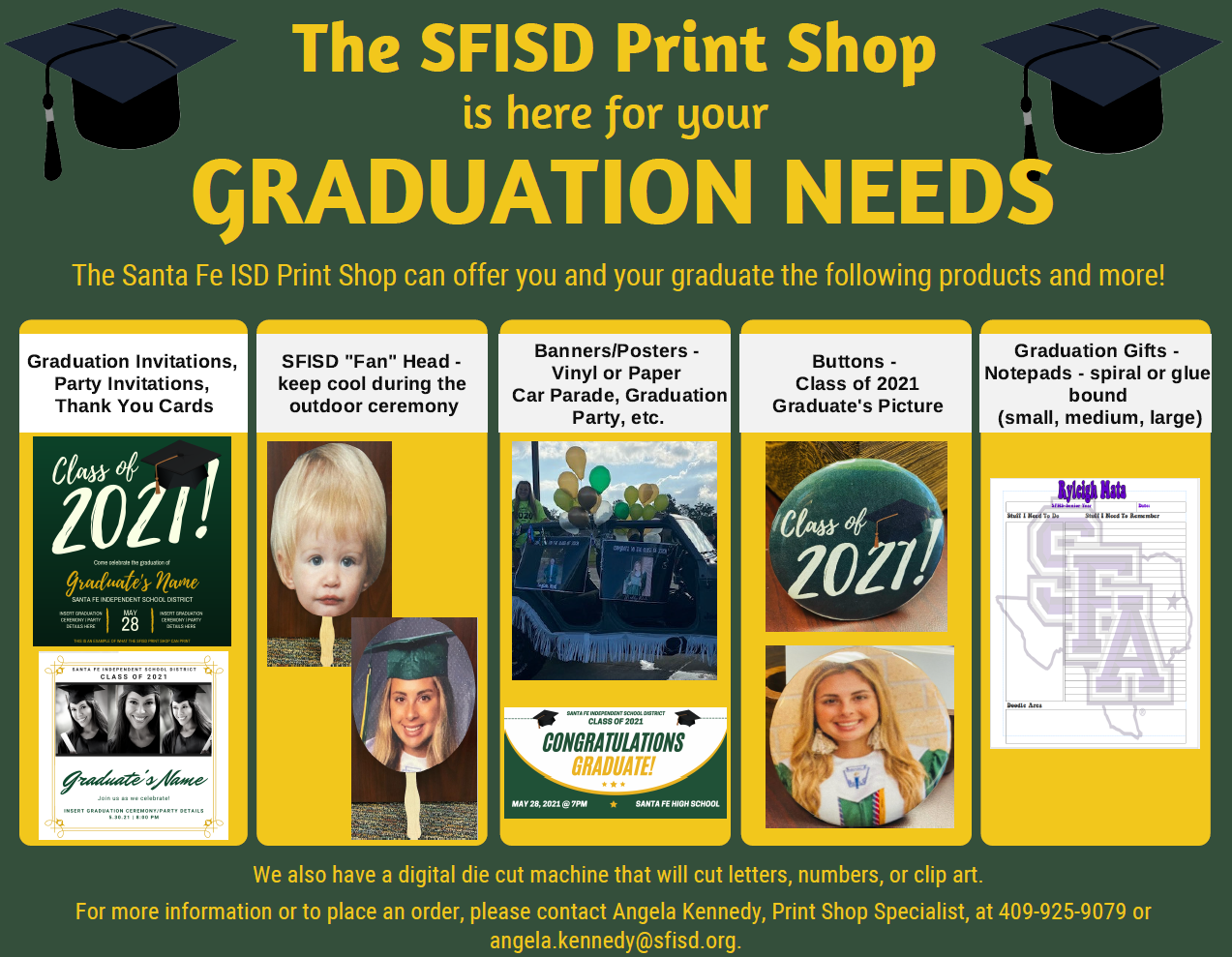 The SFISD Print Shop is here for your Graduation needs
