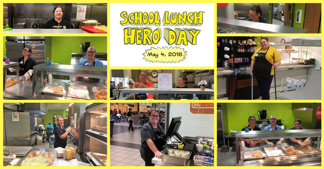 National School Lunch Heroes Day, May 4, 2018!